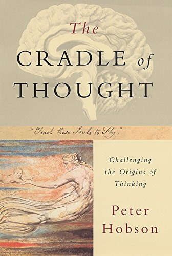 9780333766330: Cradle of Thought: Challenging the Origins of Thinking
