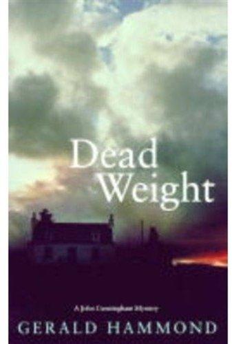 Dead Weight (A John Cunningham Mystery): Hammond, Gerald