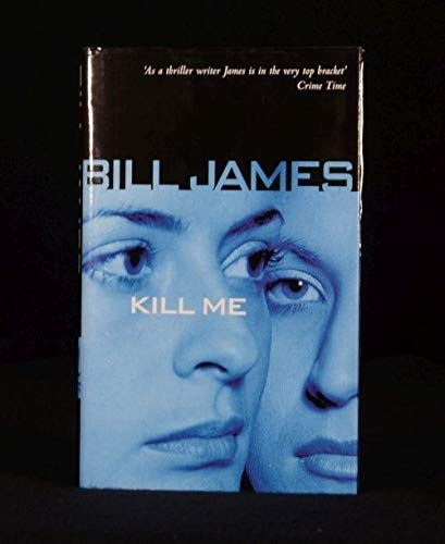 9780333766705: Kill Me