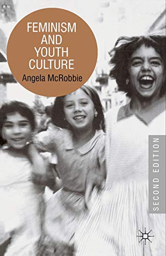 9780333770320: Feminism and Youth Culture