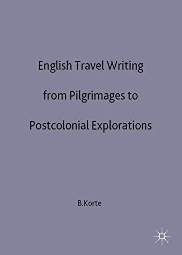 9780333770412: English Travel Writing from Pilgrimages to Postcolonial Explorations