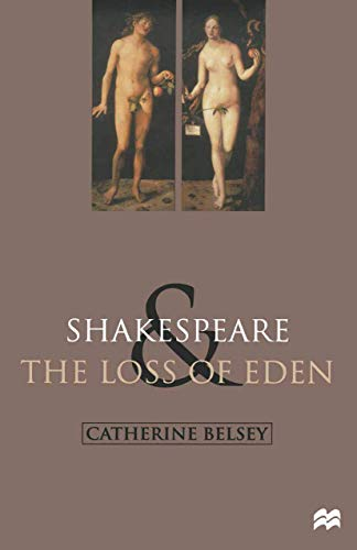 9780333770849: Shakespeare and the Loss of Eden: The Construction of Family Values in Early Modern Culture
