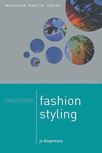 9780333770924: Mastering Fashion Styling (Palgrave Master) (Macmillan Master Series)
