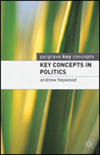 9780333770955: Key Concepts in Politics (Palgrave Key Concepts)
