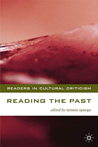 9780333771228: Reading the Past: Literature and History (Readers in Cultural Criticism)