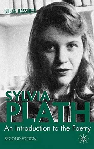 9780333771273: Sylvia Plath: An Introduction To The Poetry