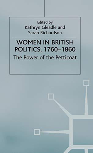9780333771419: Women in British Politics, 1760-1860: The Power of the Petticoat