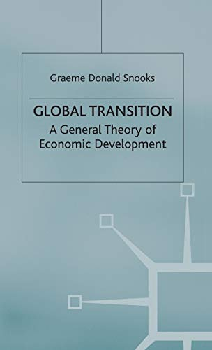 9780333771471: Global Transition: A General Theory of Economic Development