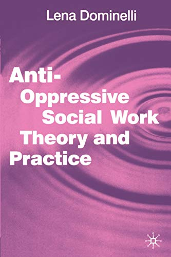 9780333771556: Anti Oppressive Social Work Theory and Practice