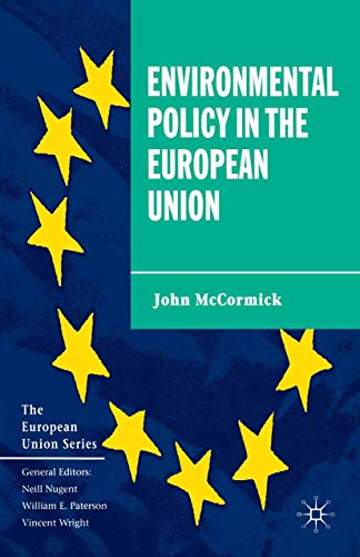 9780333772041: Environmental Policy in the European Union