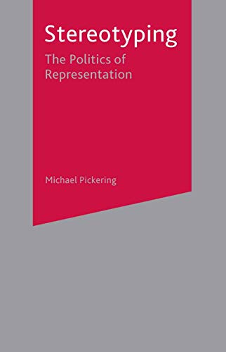 9780333772096: Stereotyping: The Politics of Representation