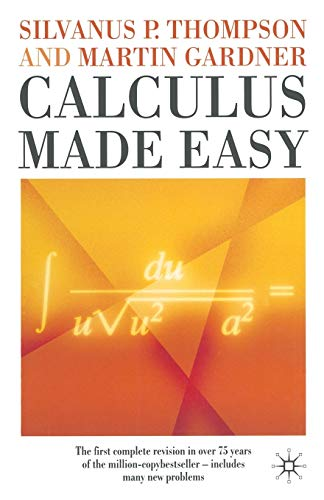 9780333772430: Calculus Made Easy