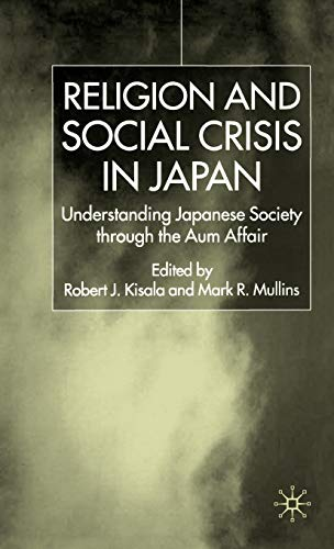 9780333772690: Religion and Social Crisis in Japan: Understanding Japanese Society Through the Aum Affair