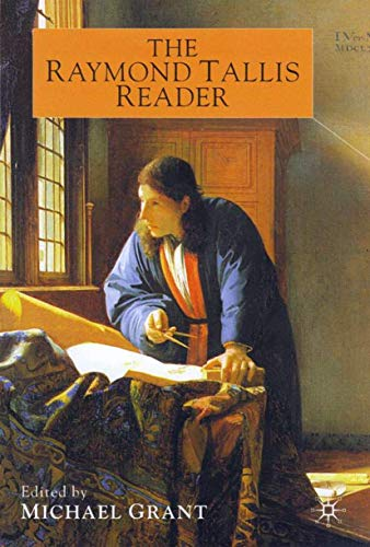 9780333772713: The Raymond Tallis Reader