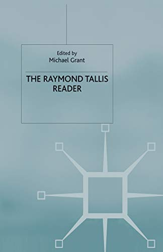 9780333772720: The Raymond Tallis Reader