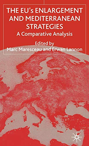 9780333772812: The Eu's Enlargement and Mediterranean Strategies: A Comparative Analysis