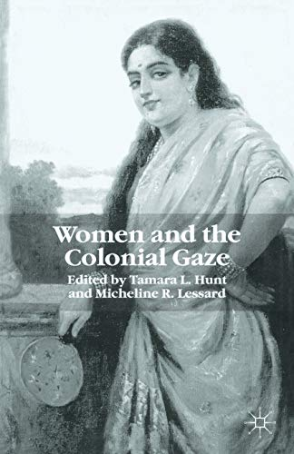 9780333773512: Women and the Colonial Gaze