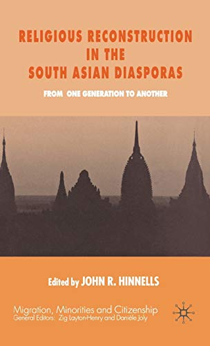 9780333774014: Religious Reconstruction in the South Asian Diasporas: From One Generation to Another (Migration, Minorities and Citizenship)