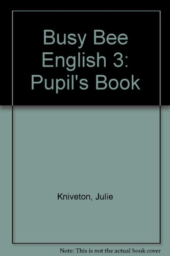 Busy Bee English 3: Pupil's Book: Williams, Libby, Llanas,