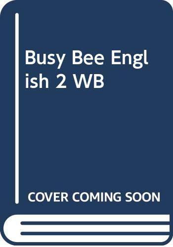 Busy Bee English: Workbook Bk. 2: Williams, Libby, Llanas,