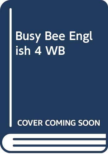 Busy Bee English: Workbook Bk. 4: Williams, Libby, Llanas,