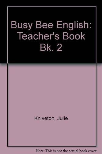 9780333774182: Busy Bee English: Teacher's Book Bk. 2