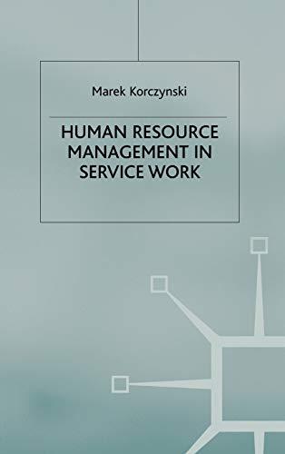 9780333774403: Human Resource Management in Service Work