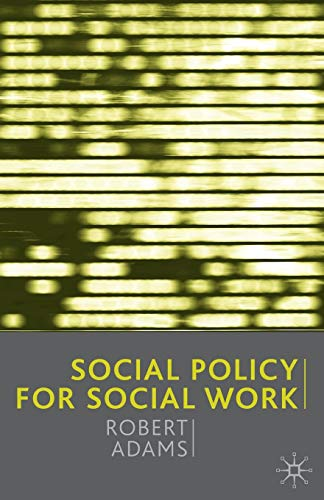 9780333774731: Social Policy for Social Work