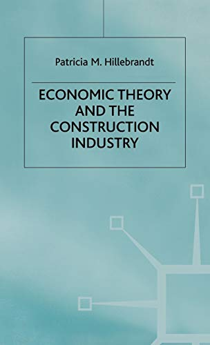 9780333774786: Economic Theory and the Construction Industry