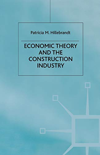 9780333774793: Economic Theory and the Construction Industry