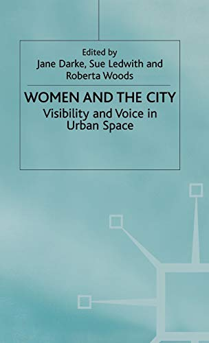 9780333774854: Women and the City: Visibility and Voice in Urban Space