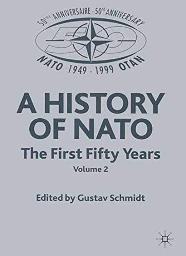 9780333774908: A History of NATO: The First Fifty Years