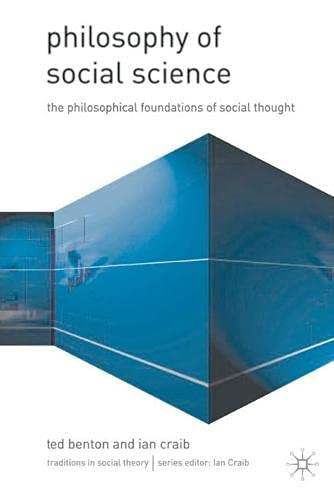 9780333774984: Philosophy of Social Science: Philosophical Issues in Social Thought (Traditions in Social Theory)