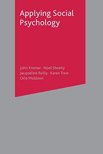 Applying Social Psychology: John Kremer, Noel
