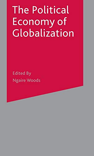 9780333776445: The Political Economy of Globalization