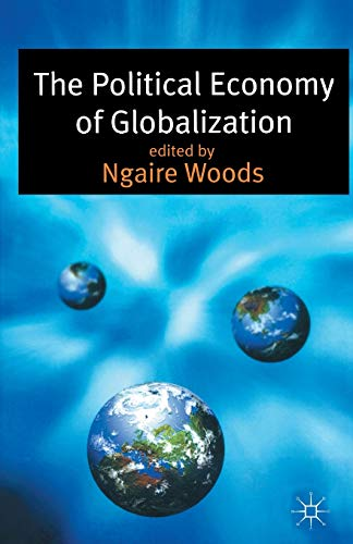 9780333776452: The Political Economy of Globalization