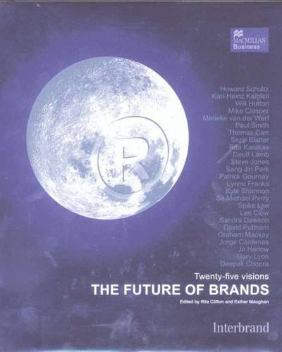 9780333776735: The Future of Brands: 25 Visions of the Future of Branding (Macmillan Business)