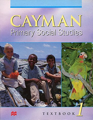 9780333777435: Cayman Islands Primary Social Studies: Textbook 1 (Cayman Primary Social Studies)