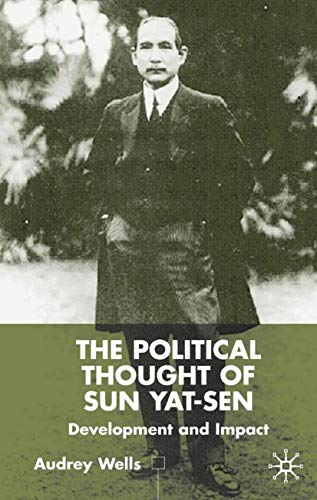 9780333777879: The Political Thought of Sun Yat-sen: Development and Impact