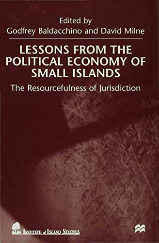 9780333778173: Lessons from the Political Economy of Small Islands: The Resourcefulness of Jurisdiction