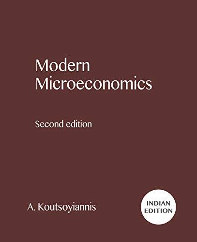 Modern Microeconomics (Intl): A. Koutsoyiannis