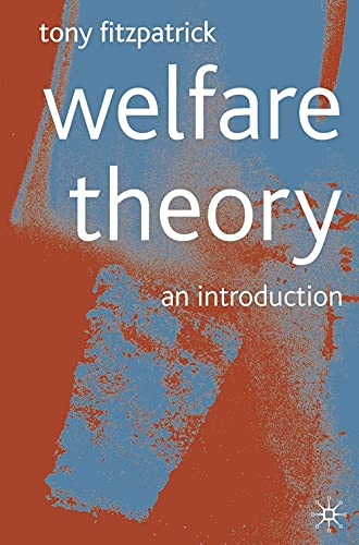 Welfare Theory: An Introduction (033377843X) by Fitzpatrick, Tony