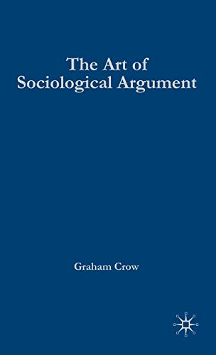 9780333778449: The Art of Sociological Argument