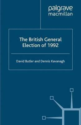 9780333778784: The British General Election of 1992 (Nuffield Studies)
