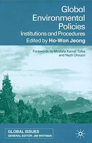 9780333779019: Global Environmental Policies: Institutions and Procedures (Global Issues)