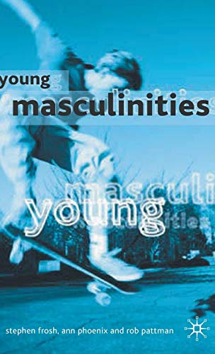 9780333779224: Young Masculinities: Understanding Boys in Contemporary Society