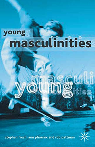 9780333779231: Young Masculinities: Understanding Boys in Contemporary Society