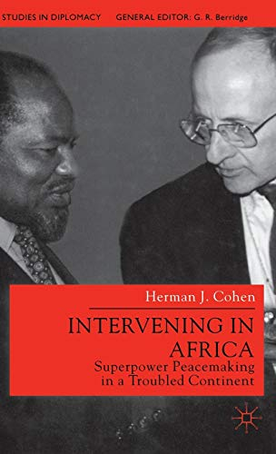 9780333779293: Intervening in Africa: Superpower Peacemaking in a Troubled Continent (Studies in Diplomacy)