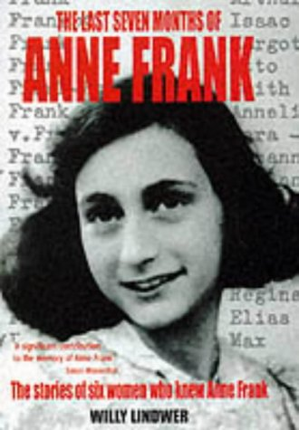 9780333779651: The Last Seven Months of Anne Frank