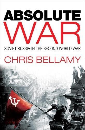 9780333780220: Absolute War: Soviet Russia in the Second World War: A Modern History